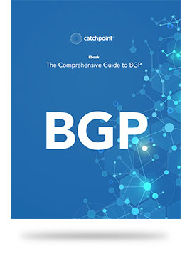 Catchpoint's Comprehensive Guide to BGP