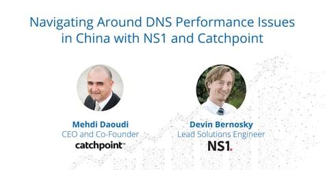 NS1-Webinar-DNS-China