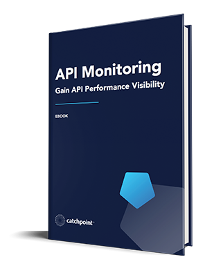Catchpoint's API Monitoring eBook